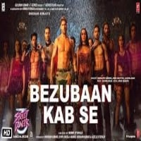 Bezubaan Kab Se Lyrics - Street Dancer 3D Movie 1 Song Lyrics