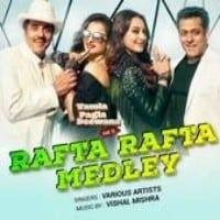 Rafta Rafta Medley Song lyrics