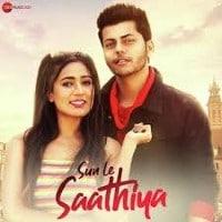 Sun Le Saathiya Lyrics - Abhishek Nigam Gima Ashi 1 Song Lyrics