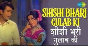 Shishi Bhari Gulab Ki Song