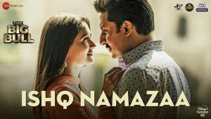 Ishq Namazaa Song Download | The Big Bull