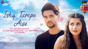 Ishq Tumpe Aise Song Download | Bhaven Dhanak