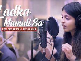 Ladka Mamuli Sa Song