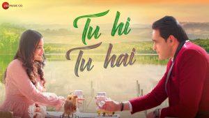 Tu Hi Tu Hai Song Download | Sachin Dixit