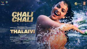 Chali Chali Song Download   Thalaivi