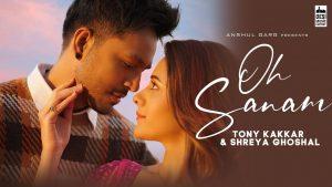 Oh Sanam Song Download | Tony Kakkar