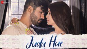 Juda Hue Song Download | Sonal Pradhan